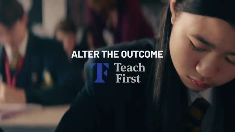 Alter the Outcome - Teach First